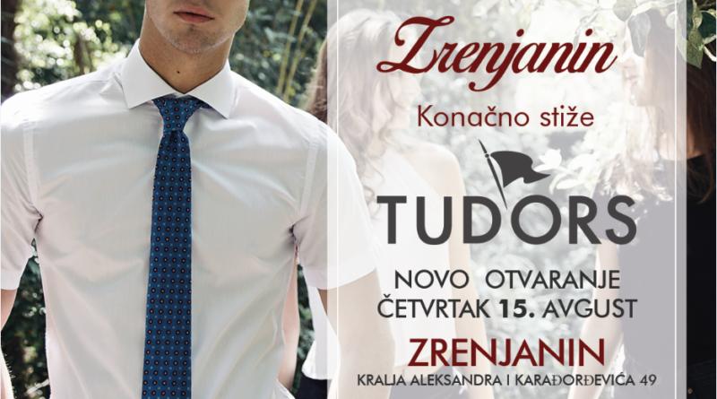 """BREND """"TUDORS"""": U četvrtak otvaranje radnje u Zrenjaninu"""